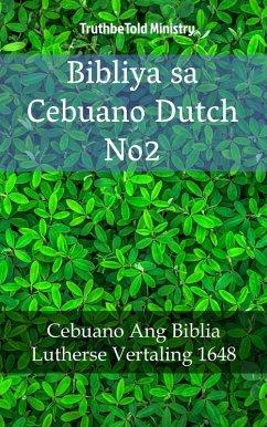 9788233907891 - Truthbetold Ministry: Bibliya sa Cebuano Dutch No2 (eBook, ePUB) - Bok