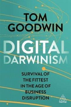 Digital Darwinism - Goodwin, Tom
