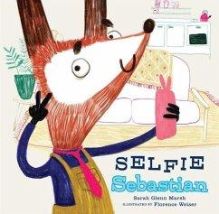 Selfie Sebastian - Marsh, Sarah Glenn