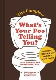 The Complete What's Your Poo Telling You
