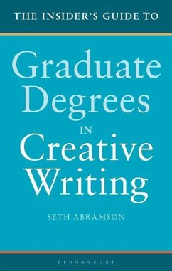 The Insider´s Guide to Graduate Degrees in Crea...