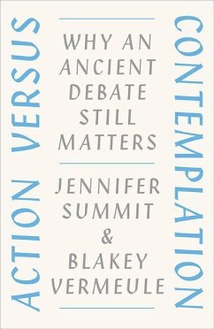Action Versus Contemplation - Summit, Jennifer; Vermeule, Blakey
