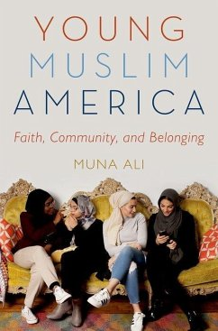 Young Muslim America: Faith, Community, and Bel...