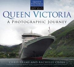 Queen Victoria: A Photographic Journey (new edi...