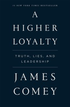 A Higher Loyalty - Comey, James