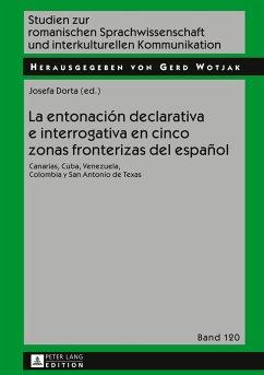 La entonación declarativa e interrogativa en cinco zonas fronterizas del español