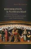 Reformation in Norddeutschland (eBook, PDF)