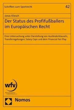 Der Status des Profifußballers im Europäischen Recht (eBook, PDF) - Kliesch, Jonas