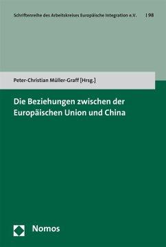 Die Beziehungen zwischen der Europäischen Union und China (eBook, PDF)