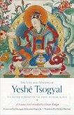 The Life and Visions of Yeshé Tsogyal (eBook, ePUB)