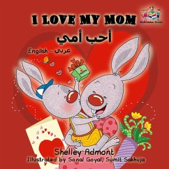 I Love My Mom (English Arabic childrens book)