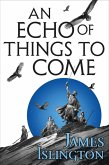 An Echo of Things to Come (eBook, ePUB)
