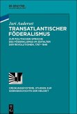 Transatlantischer Föderalismus (eBook, ePUB)