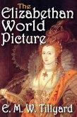 The Elizabethan World Picture (eBook, ePUB)