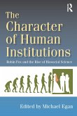 The Character of Human Institutions (eBook, ePUB)