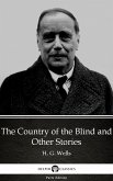 The Country of the Blind and Other Stories by H. G. Wells (Illustrated) (eBook, ePUB)