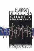 Puritan Boston and Quaker Philadelphia (eBook, ePUB)