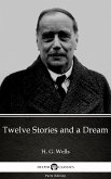 Twelve Stories and a Dream by H. G. Wells (Illustrated) (eBook, ePUB)
