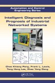 Intelligent Diagnosis and Prognosis of Industrial Networked Systems (eBook, ePUB)