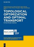 Topological Optimization and Optimal Transport (eBook, ePUB)