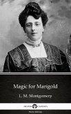 Magic for Marigold by L. M. Montgomery (Illustrated) (eBook, ePUB)