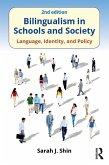 Bilingualism in Schools and Society (eBook, ePUB)