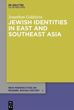 Jewish Identities in East and Southeast Asia (eBook, ePUB) - Goldstein, Jonathan