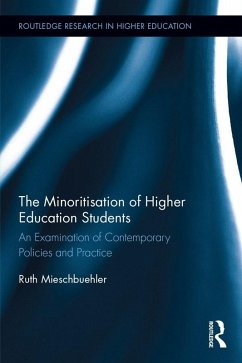 The Minoritisation of Higher Education Students (eBook, PDF)