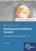Betriebswirtschaftliches Handeln - Profil Finanzmanagement