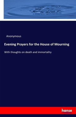 Evening Prayers for the House of Mourning