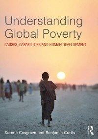 Understanding Global Poverty (eBook, ePUB)