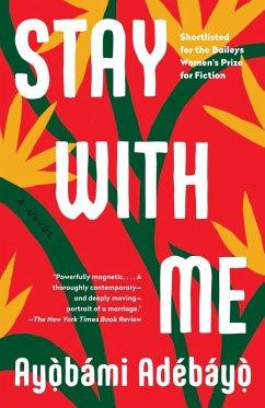 Stay with Me (eBook, ePUB) - Adebayo, Ayobami