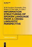 Information Structuring of Spoken Language from a Cross-linguistic Perspective (eBook, ePUB)
