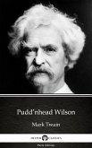 Pudd'nhead Wilson by Mark Twain (Illustrated) (eBook, ePUB)