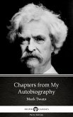 Chapters from My Autobiography by Mark Twain (Illustrated) (eBook, ePUB)