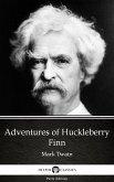 Adventures of Huckleberry Finn by Mark Twain (Illustrated) (eBook, ePUB)