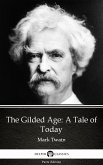 The Gilded Age: A Tale of Today by Mark Twain (Illustrated) (eBook, ePUB)