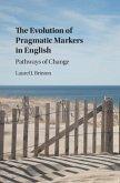 Evolution of Pragmatic Markers in English (eBook, PDF)