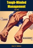 Tough-Minded Management 1st ed. (eBook, ePUB)