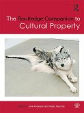 The Routledge Companion to Cultural Property (eBook, PDF)