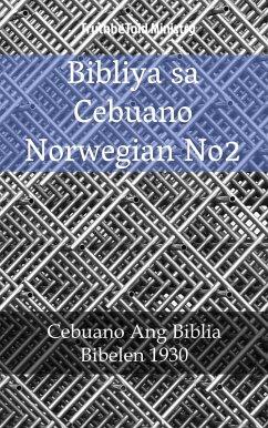 9788233907839 - Truthbetold Ministry: Bibliya sa Cebuano Norwegian No2 (eBook, ePUB) - Bok