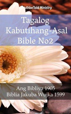 9788233907600 - Truthbetold Ministry: Tagalog Kabutihang-Asal Bible No2 (eBook, ePUB) - Bok