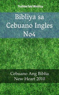 9788233907846 - Truthbetold Ministry: Bibliya sa Cebuano Ingles No4 (eBook, ePUB) - Bok