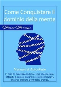 9788892679764 - Marco Morrone: Come conquistare il dominio della propria mente (eBook, ePUB) - Libro