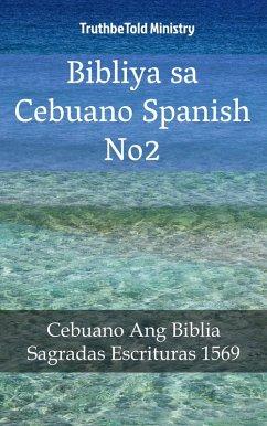 9788233907761 - Truthbetold Ministry: Bibliya sa Cebuano Spanish No2 (eBook, ePUB) - Bok