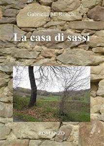 9788892679733 - Gabriella Marchi: La casa di sassi (eBook, ePUB) - Libro