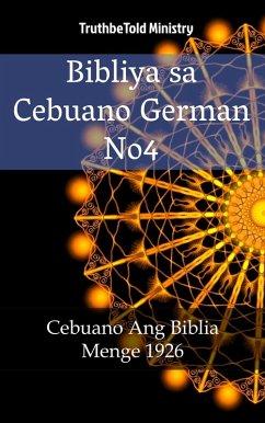 9788233907853 - Truthbetold Ministry: Bibliya sa Cebuano German No4 (eBook, ePUB) - Bok