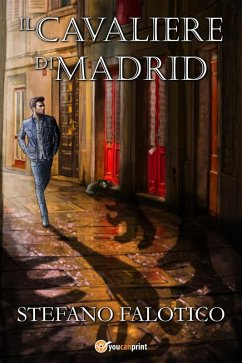 9788892679184 - Stefano Falotico: Il cavaliere di Madrid (eBook, ePUB) - Libro