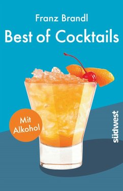 Best of Cocktails mit Alkohol - Brandl, Franz