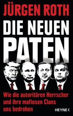 Die neuen Paten - Roth, Jürgen